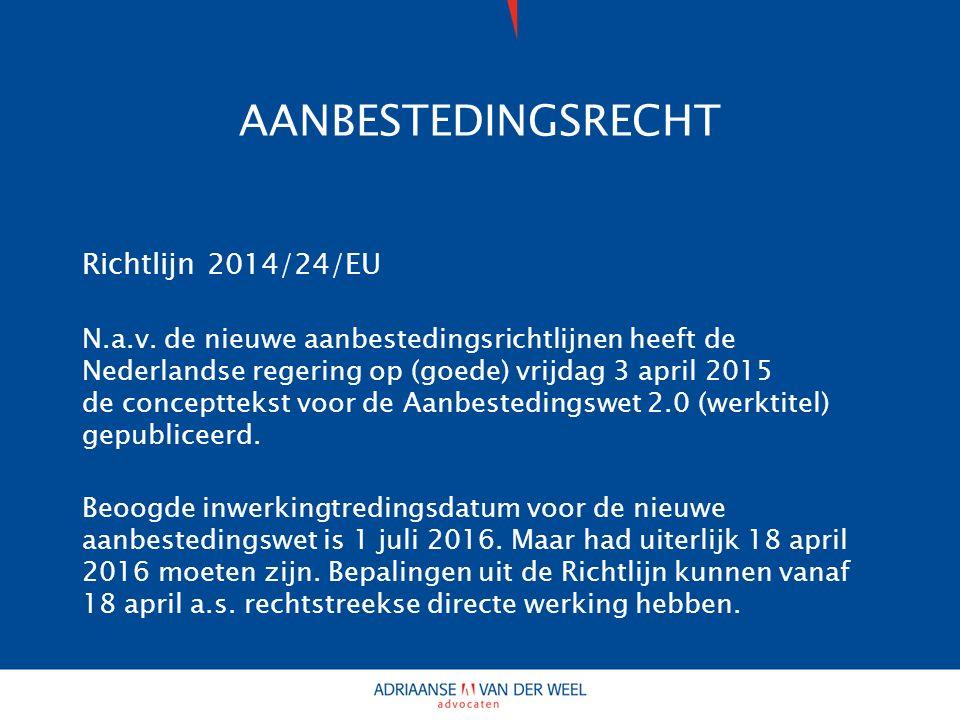 AANBESTEDINGSRECHT Richtlijn 2014/24/EU N.a.v.