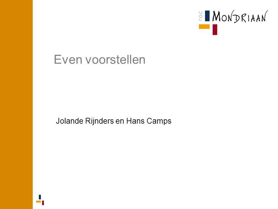 Even voorstellen Jolande Rijnders en Hans Camps