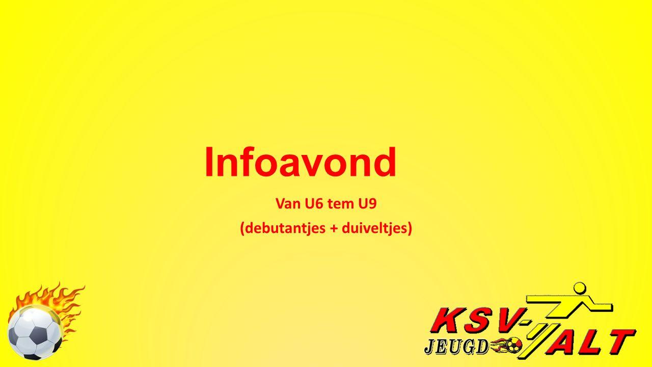 Infoavond Van U6 tem U9 (debutantjes + duiveltjes)