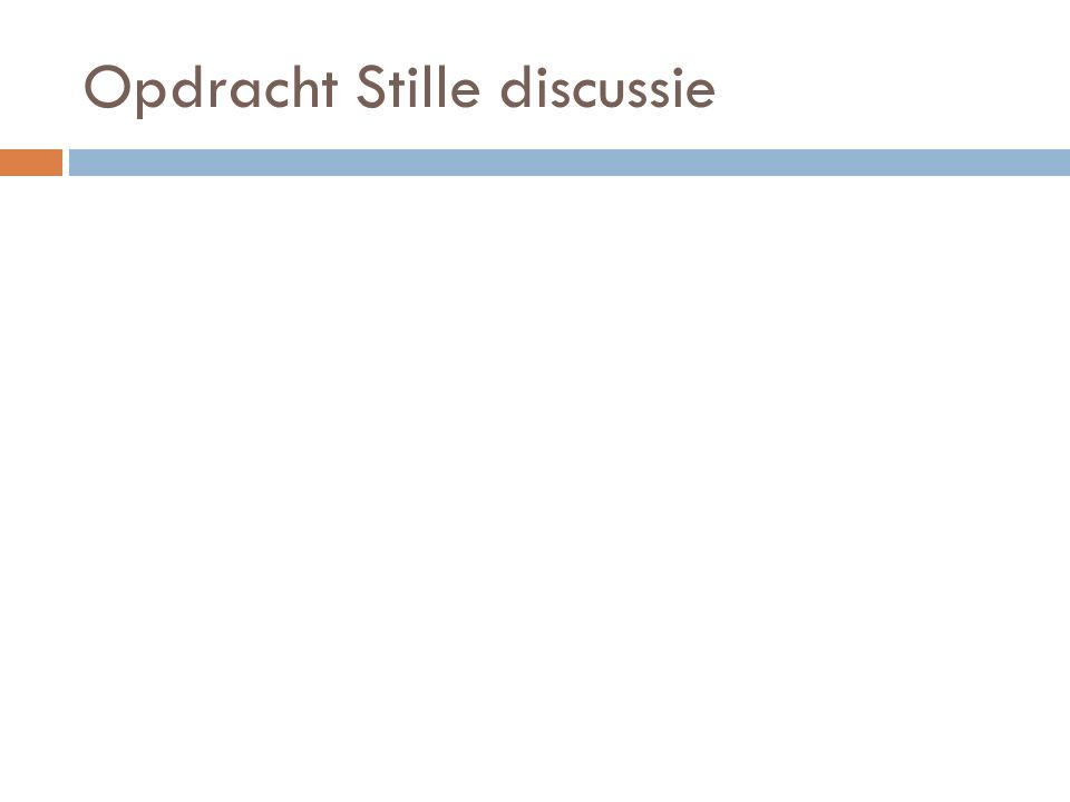 Opdracht Stille discussie