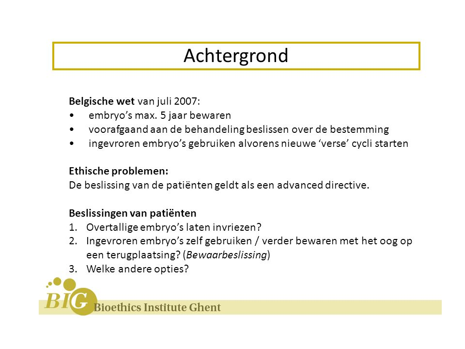 Belgische wet van juli 2007: embryo's max.