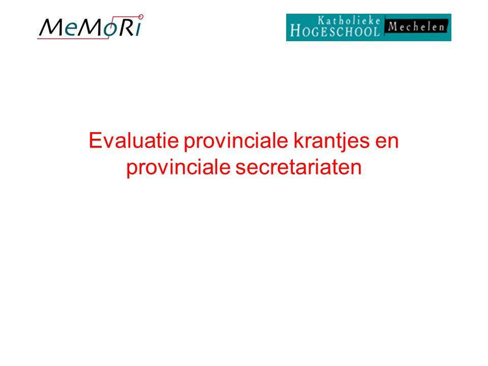 Evaluatie provinciale krantjes en provinciale secretariaten