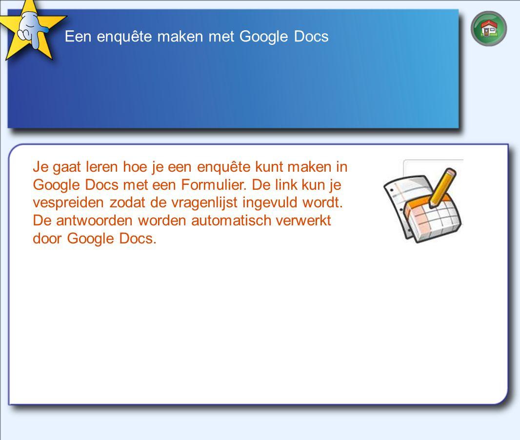 Een enquête maken met Google Docs Je gaat leren hoe je een enquête kunt maken in Google Docs met een Formulier.