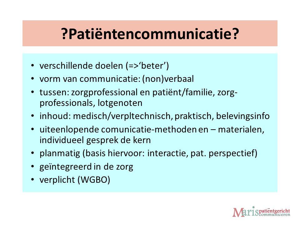 ?Kwalitatief goed? Niet meer, niet minder, máár Maar's patiëntgericht communiceren!