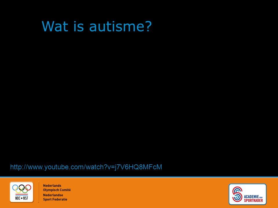 Wat is autisme? http://www.youtube.com/watch?v=j7V6HQ8MFcM