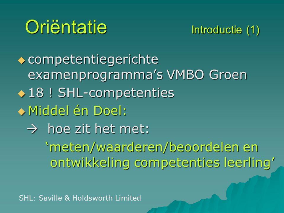 Oriëntatie Introductie (1)  competentiegerichte examenprogramma's VMBO Groen  18 .
