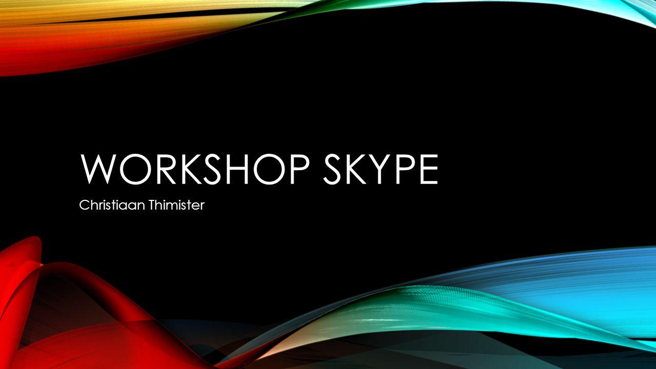 AGENDA Kennismaking Microsoft Account Installeren / instellen van Skype Toevoegen van contactpersonen Eén op één gesprek opzetten Groepsgesprek opzetten Scherm delen Bestanden delen Casus oefening