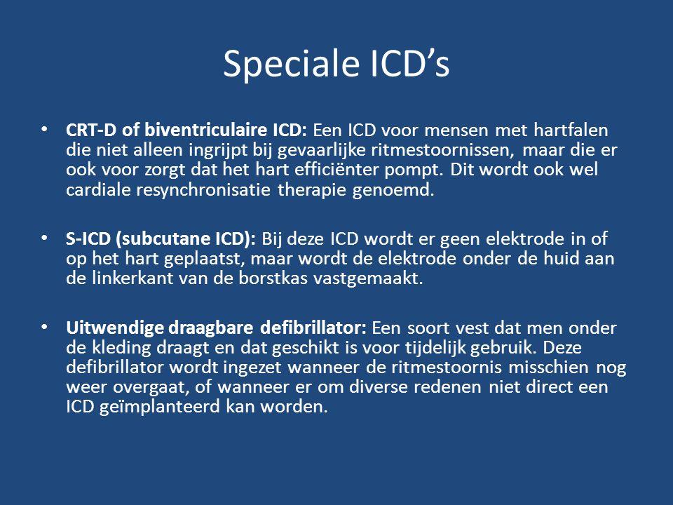 Speciale ICD's CRT-D of biventriculaire ICD: Een ICD voor mensen met hartfalen die niet alleen ingrijpt bij gevaarlijke ritmestoornissen, maar die er ook voor zorgt dat het hart efficiënter pompt.