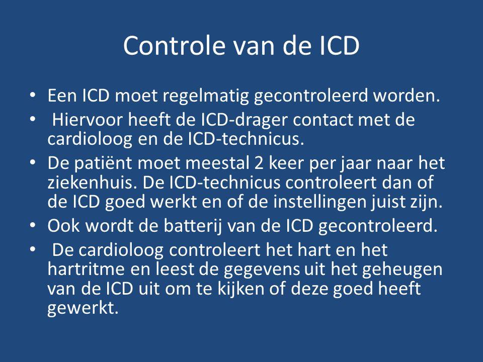 Controle van de ICD Een ICD moet regelmatig gecontroleerd worden.