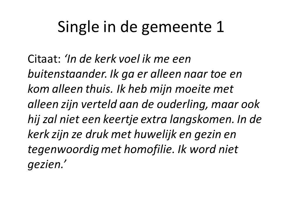 Single in de gemeente 2 Citaat: 'De gemeente is mijn alles.