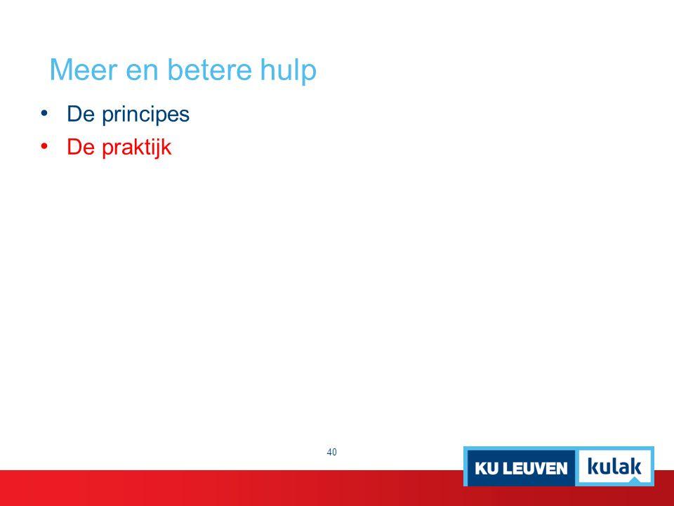 Meer en betere hulp De principes De praktijk 40