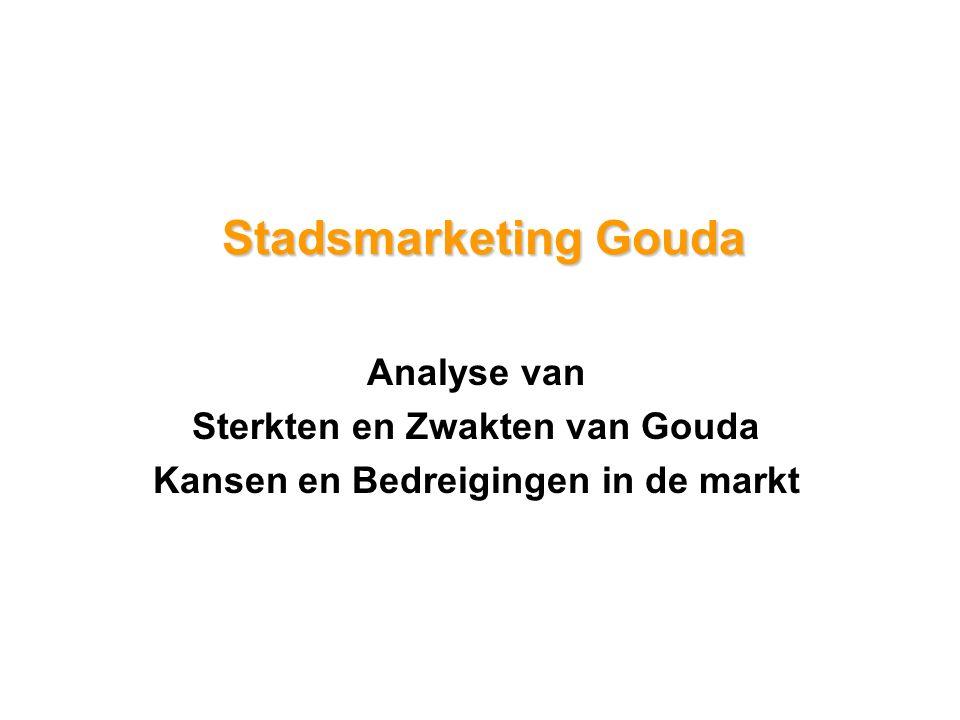 Stadsmarketing Gouda Analyse van Sterkten en Zwakten van Gouda Kansen en Bedreigingen in de markt
