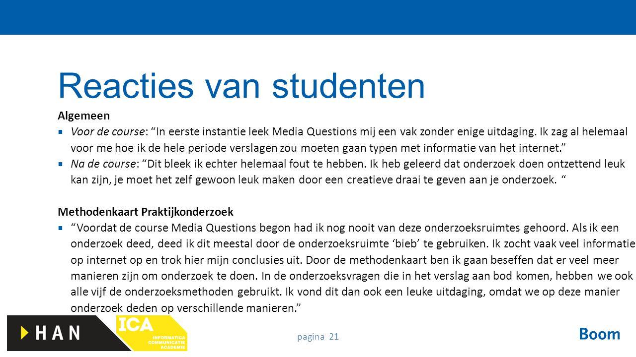 """pagina 21 Algemeen  Voor de course: """"In eerste instantie leek Media Questions mij een vak zonder enige uitdaging. Ik zag al helemaal voor me hoe ik d"""