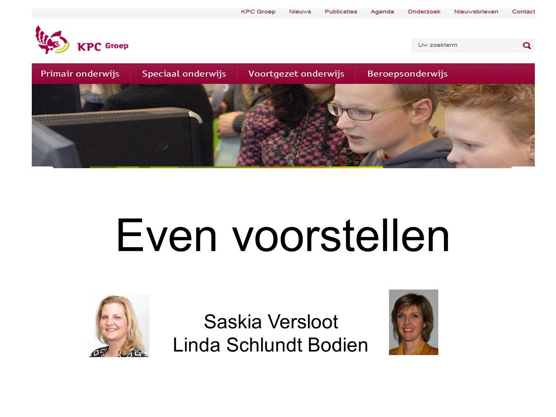 Even voorstellen Saskia Versloot Linda Schlundt Bodien
