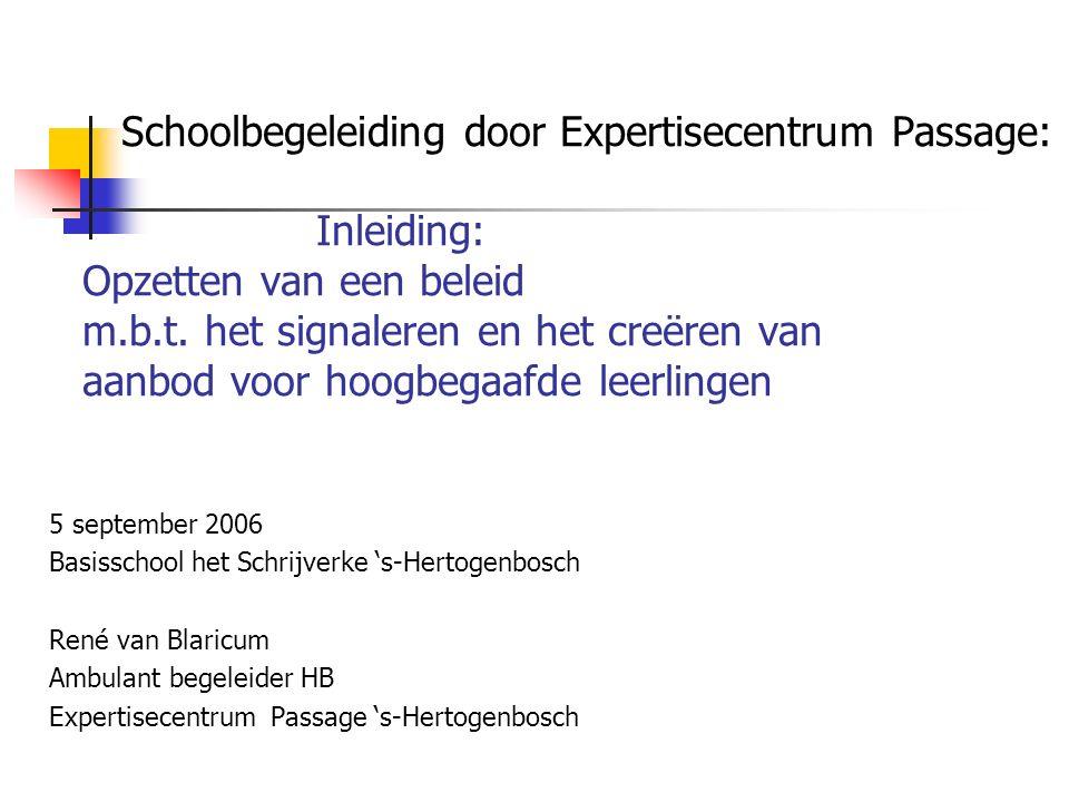 Schoolbegeleiding door Expertisecentrum Passage: Inleiding: Opzetten van een beleid m.b.t.