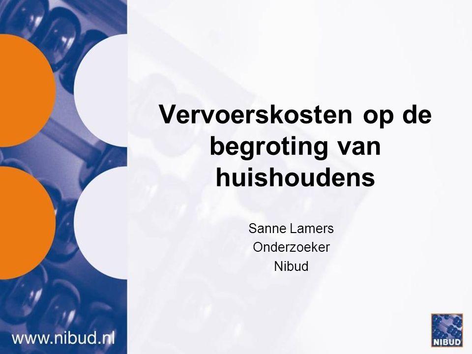 Vervoerskosten op de begroting van huishoudens Sanne Lamers Onderzoeker Nibud