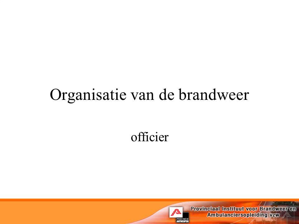 Organisatie van de brandweer officier