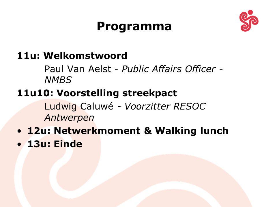 Programma 11u: Welkomstwoord Paul Van Aelst - Public Affairs Officer - NMBS 11u10: Voorstelling streekpact Ludwig Caluwé - Voorzitter RESOC Antwerpen 12u: Netwerkmoment & Walking lunch 13u: Einde