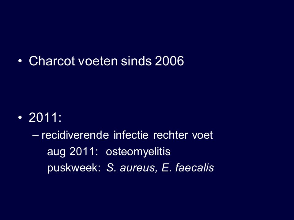 2 e probleem bij deze patiënt Recidiverende UWI Urinekweek oktober 2011: ESBL E.coli