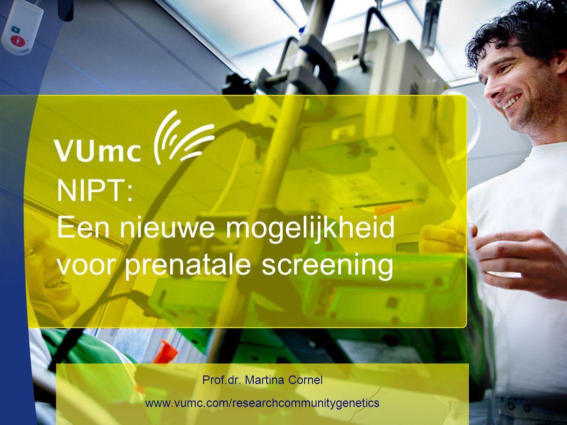 (potentiële) belangenverstrengelingZie hieronder Voor bijeenkomst mogelijk relevante relaties met bedrijven MC Cornel is hoofd sectie Community Genetics VUmc  Sponsoring of onderzoeksgeld  Honorarium of andere (financiële) vergoeding  Aandeelhouder  Andere relatie, namelijk …  VUmc is aanvrager van de WBO vergunning namens alle Nederlandse UMCs  VUmc – sectie Community Genetics ontving subsidie van ZONMW en Netherlands Genomics Initiative/Centre for Society and the Life Sciences voor onderzoek rond NIPT Disclosure belangen spreker