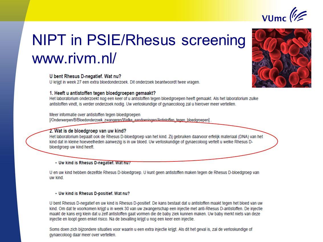 NIPT in PSIE/Rhesus screening www.rivm.nl/