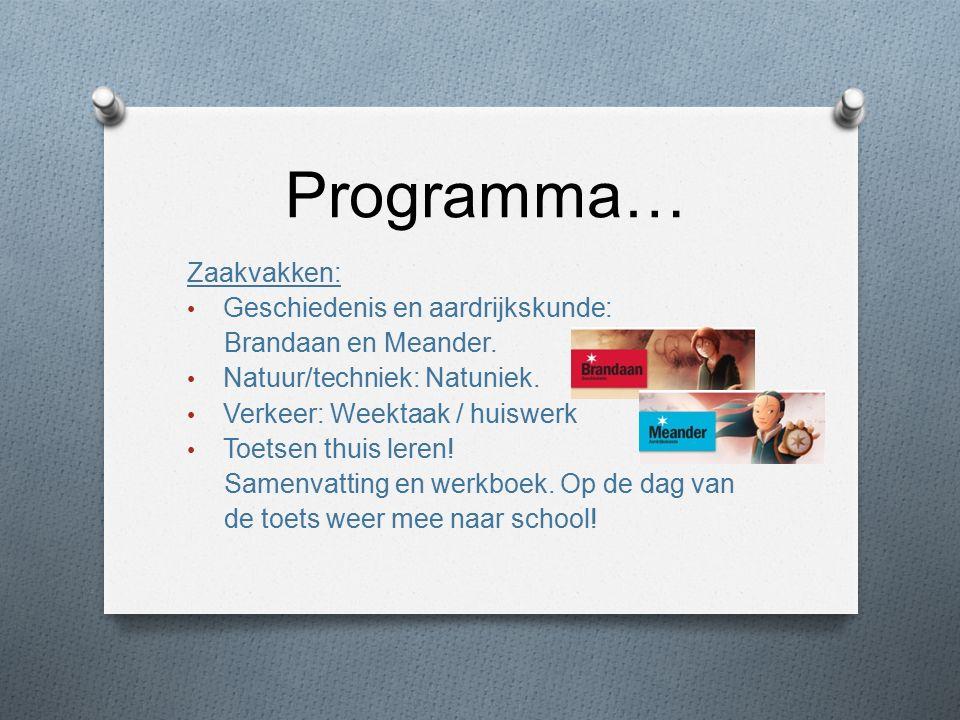 Programma… Zaakvakken: Geschiedenis en aardrijkskunde: Brandaan en Meander.