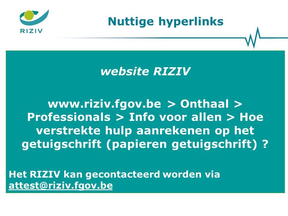 website RIZIV www.riziv.fgov.be > Onthaal > Professionals > Info voor allen > Hoe verstrekte hulp aanrekenen op het getuigschrift (papieren getuigschrift) .