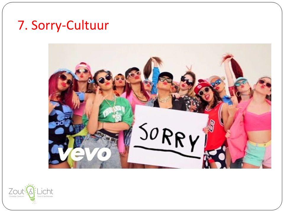 7. Sorry-Cultuur