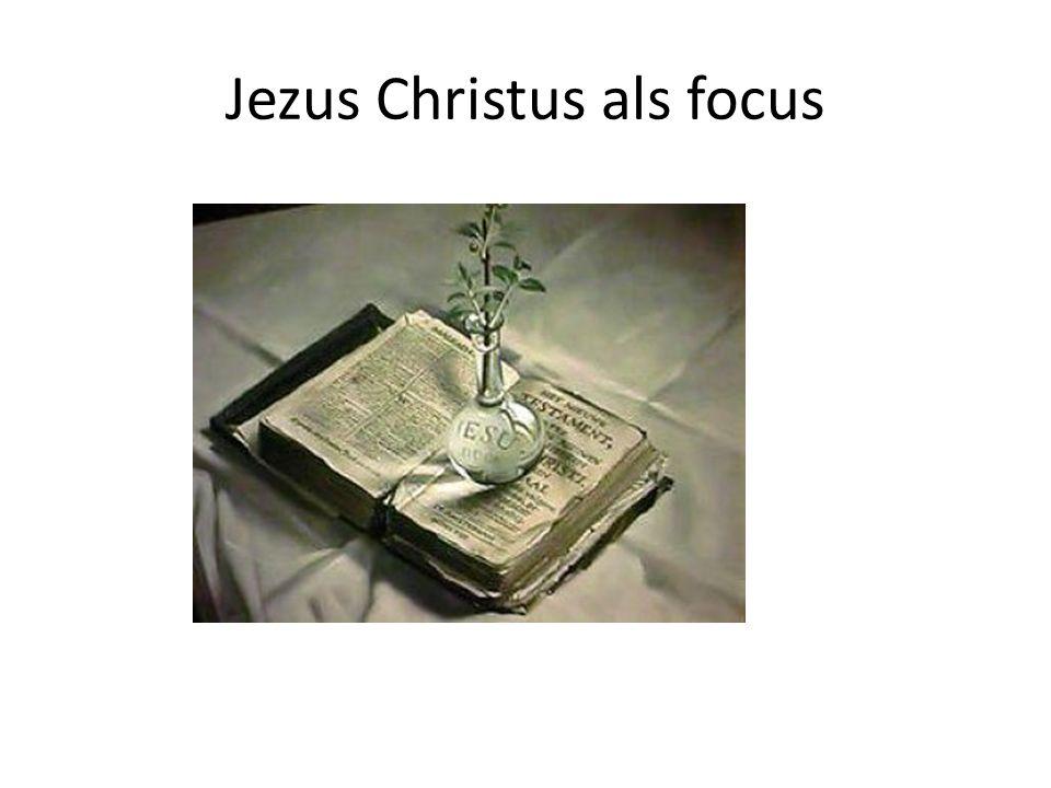 Jezus Christus als focus