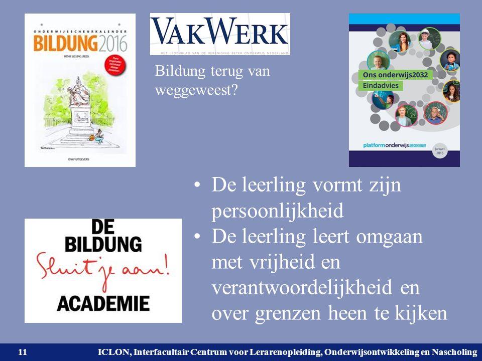 Universiteit Leiden. Bij ons leer je de wereld kennen. ICLON, Interfacultair Centrum voor Lerarenopleiding, Onderwijsontwikkeling en Nascholing De lee