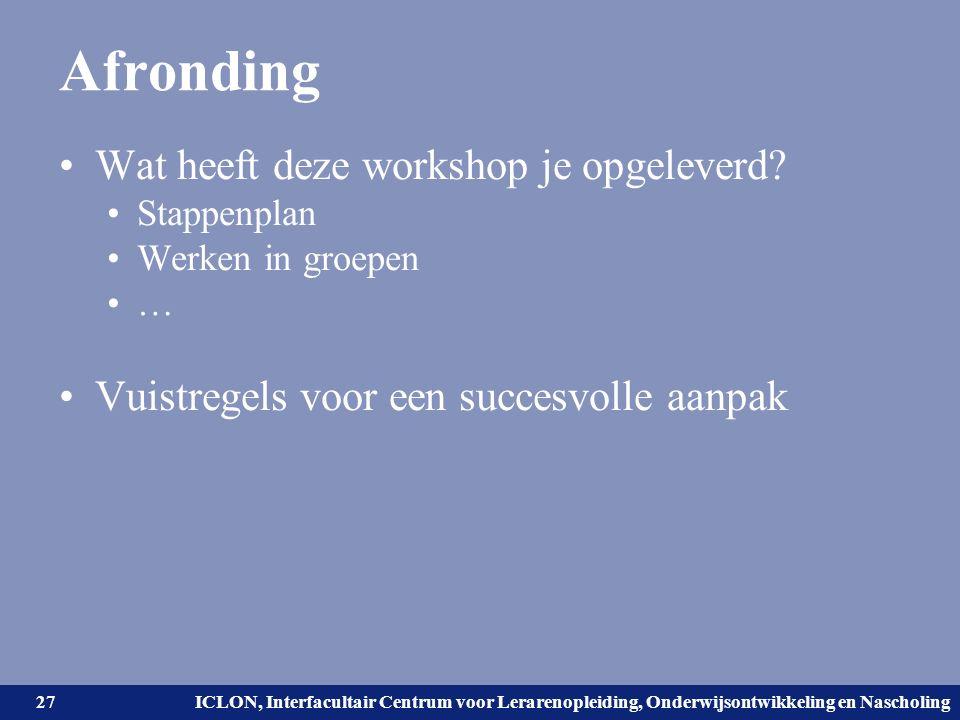 Universiteit Leiden. Bij ons leer je de wereld kennen. ICLON, Interfacultair Centrum voor Lerarenopleiding, Onderwijsontwikkeling en Nascholing Afrond