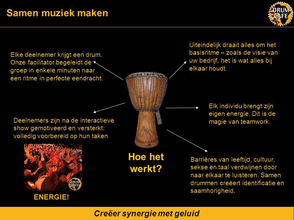 Creëer synergie met geluid Elke deelnemer krijgt een drum. Onze facilitator begeleidt de groep in enkele minuten naar een ritme in perfecte eendracht.