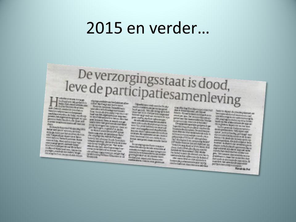 2015 en verder…