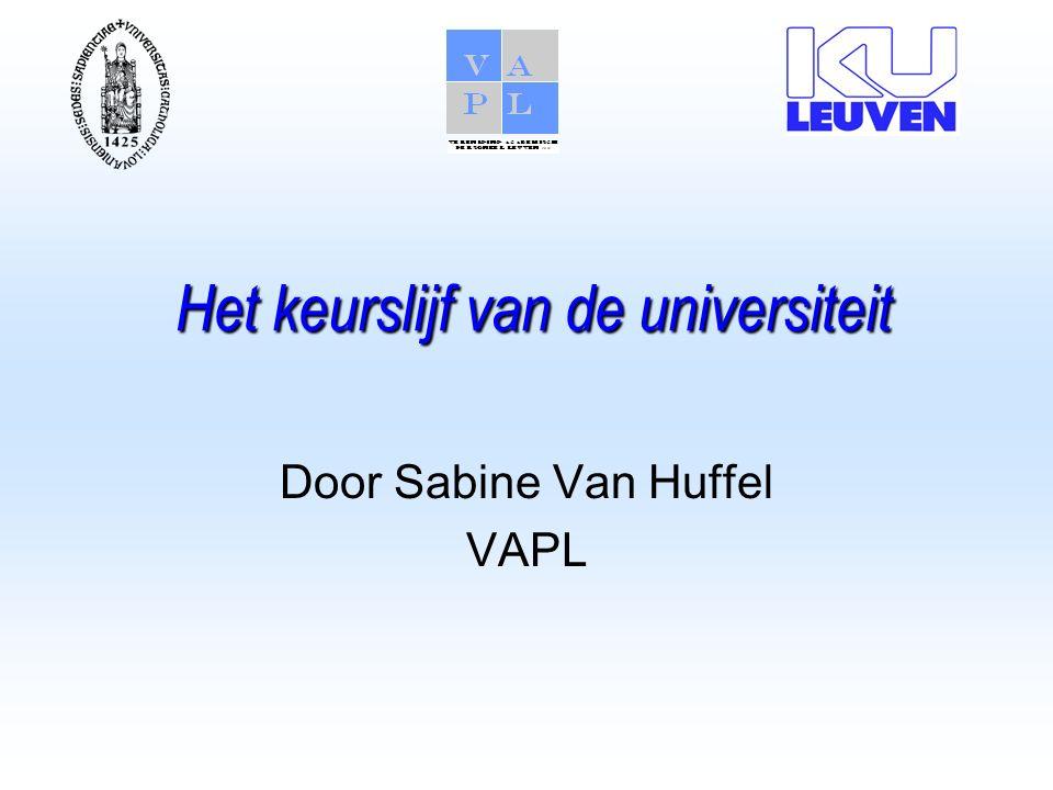 Het keurslijf van de universiteit Door Sabine Van Huffel VAPL