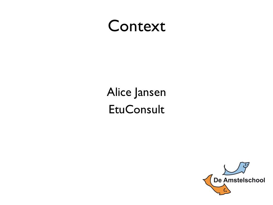 Context Alice Jansen EtuConsult