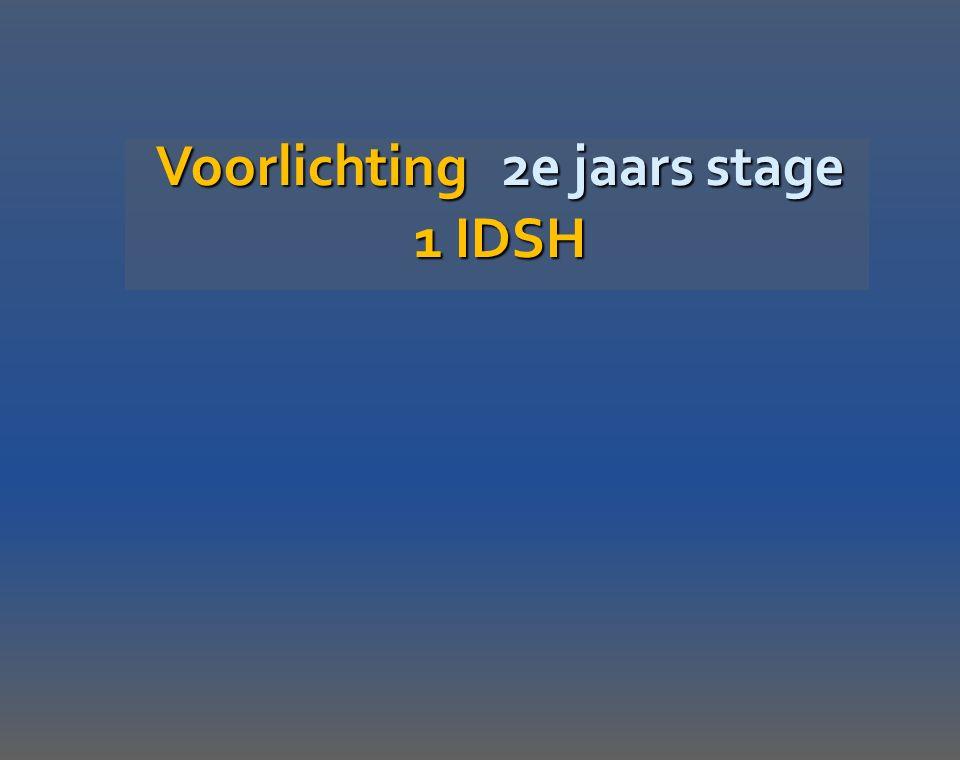 Voorlichting 2e jaars stage 1 IDSH