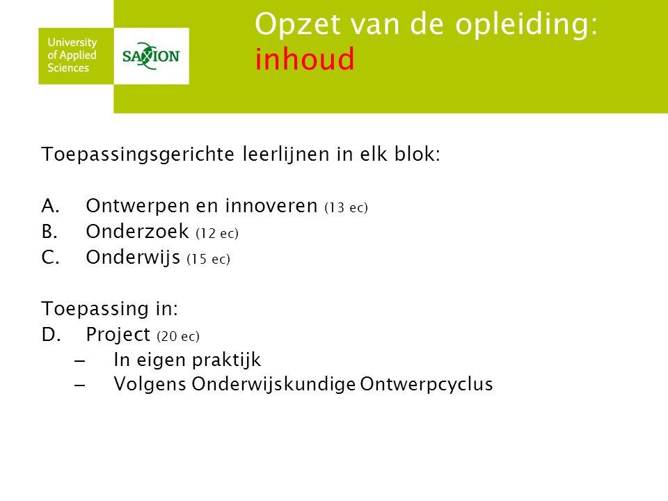 Lestijden en locatie Maandag in reguliere schoolweken Lesplaats Deventer 32 lesweken per jaar 4 kwartielen Middag14.30 – 16.30 Pauze16.30 - 17.30 Avond17.30 – 19.30