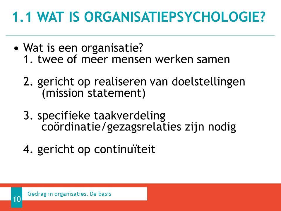 Wat is een organisatie. 1. twee of meer mensen werken samen 2.