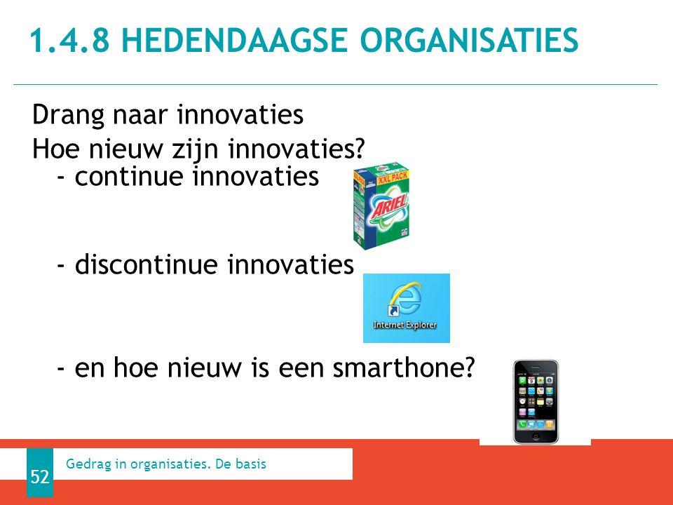 Drang naar innovaties Hoe nieuw zijn innovaties.