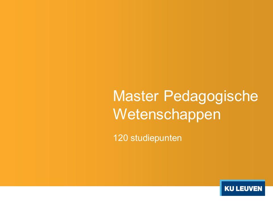 Master Pedagogische Wetenschappen 120 studiepunten