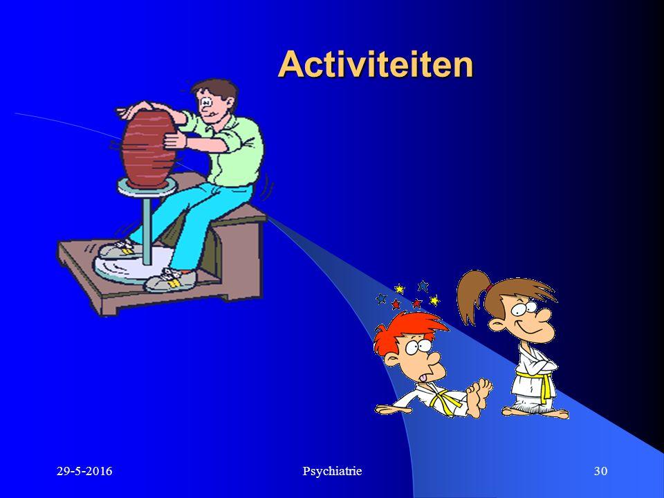29-5-2016Psychiatrie30 Activiteiten