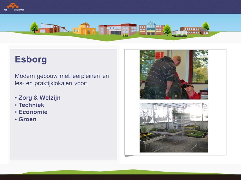 Esborg Modern gebouw met leerpleinen en les- en praktijklokalen voor: Zorg & Welzijn Techniek Economie Groen