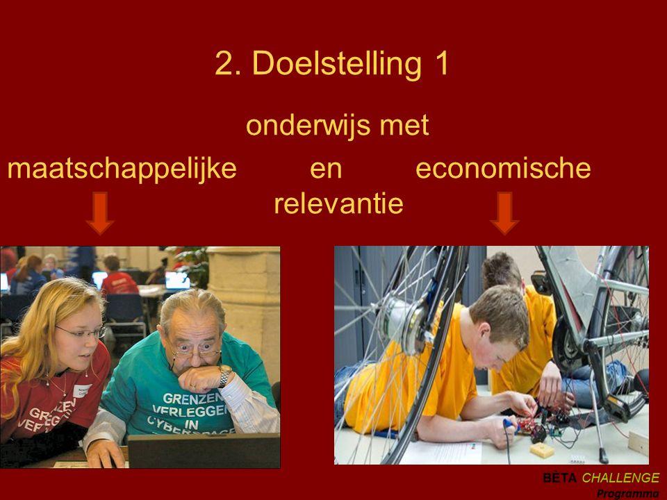 2. Doelstelling 1 onderwijs met maatschappelijke en economische relevantie
