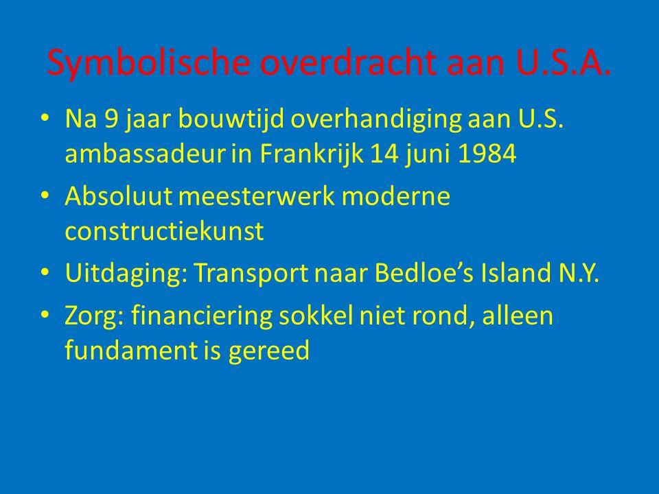 Symbolische overdracht aan U.S.A. Na 9 jaar bouwtijd overhandiging aan U.S. ambassadeur in Frankrijk 14 juni 1984 Absoluut meesterwerk moderne constru