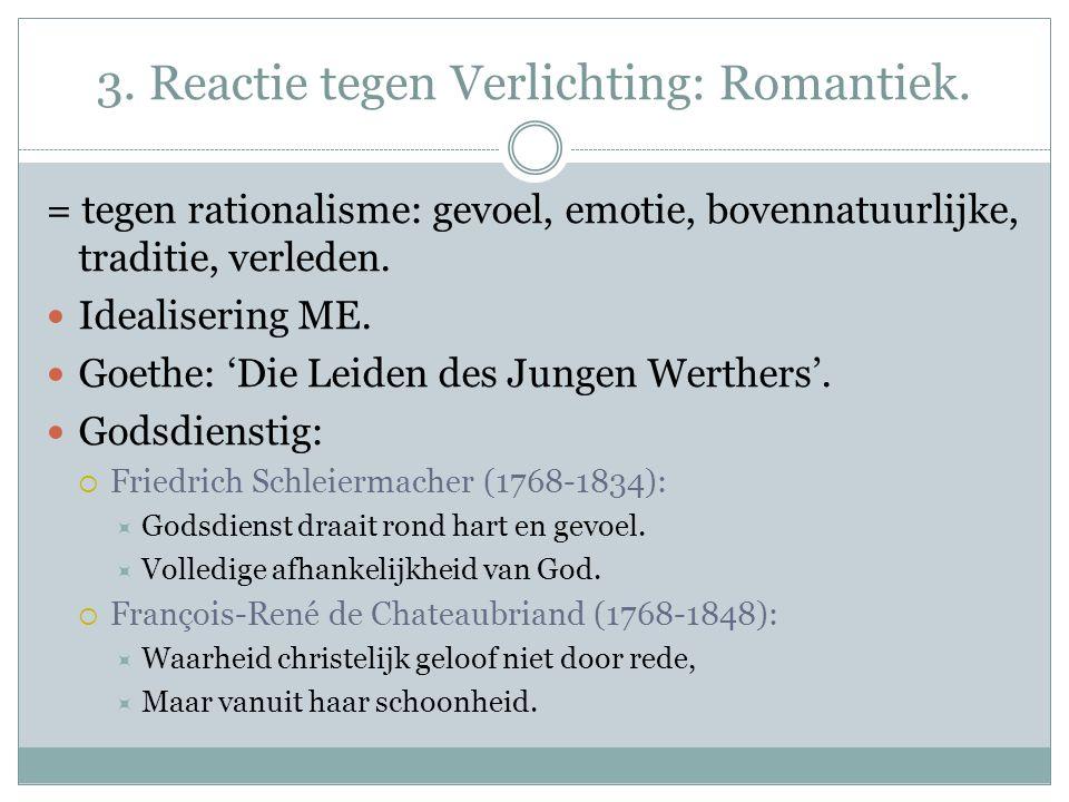3. Reactie tegen Verlichting: Romantiek.