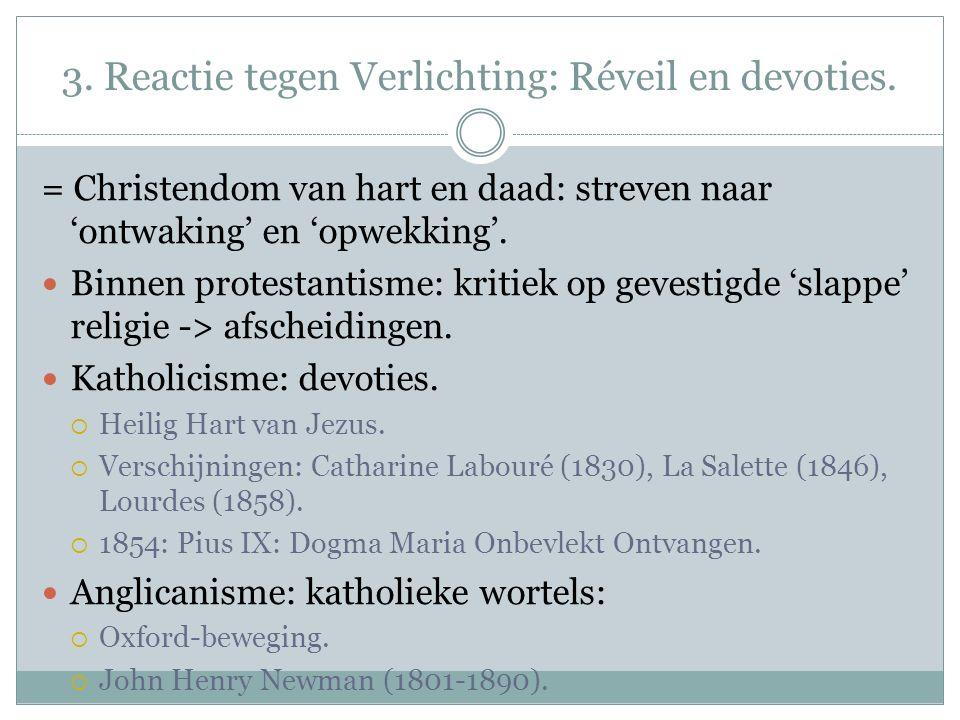 3. Reactie tegen Verlichting: Réveil en devoties.