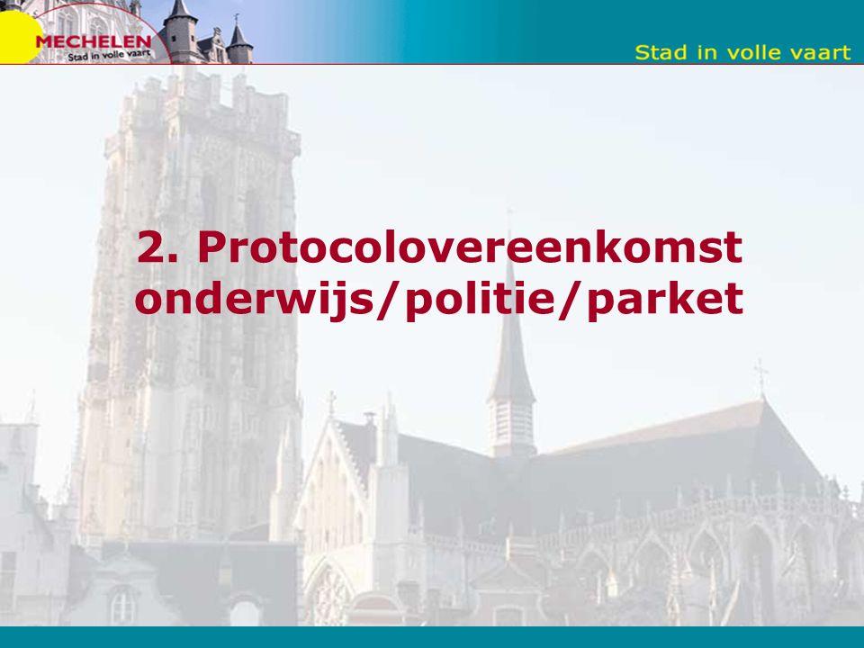 2. Protocolovereenkomst onderwijs/politie/parket