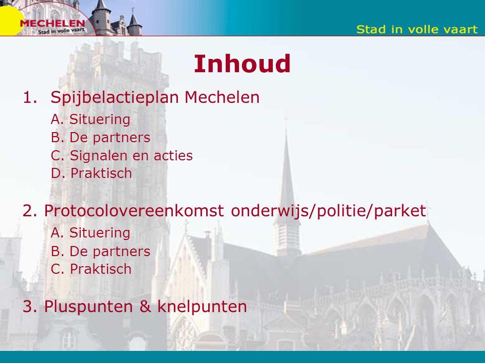 Inhoud 1.Spijbelactieplan Mechelen A. Situering B.
