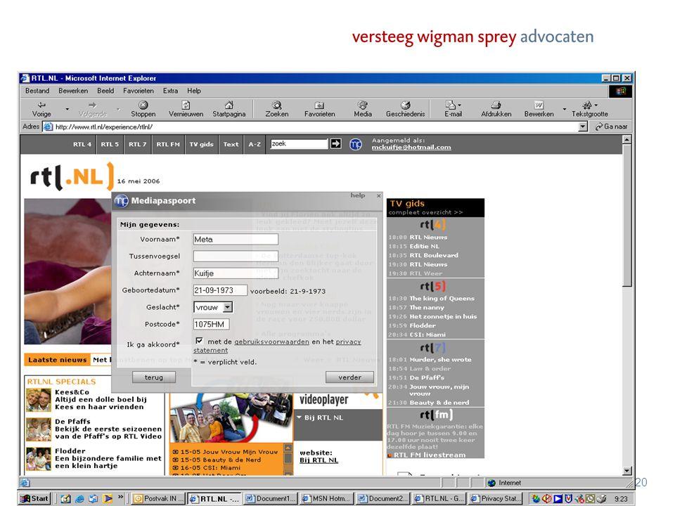 www.vwsadvocaten.nl 21 Rol algemene voorwaarden –Regering: louter verwijzen mag niet –Spamklacht: Voordat iemand berichten mag versturen, moet de ontvanger 'uitdrukkelijk' en 'geïnformeerd' toestemming geven.