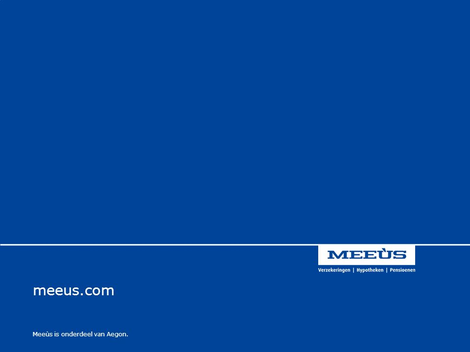 meeus.com Meeùs is onderdeel van Aegon.